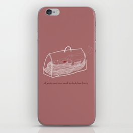 a suitcase too small to hold me back iPhone Skin