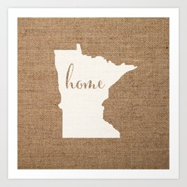 Minnesota is Home - White on Burlap Art Print