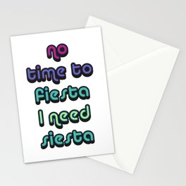 No Time To Fiesta Stationery Cards