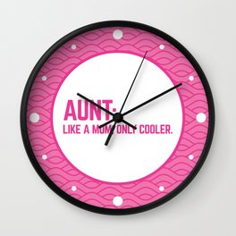 Cool Aunt Funny Quote Wall Clock