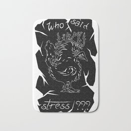 Who said stress V1 VTShirts Bath Mat
