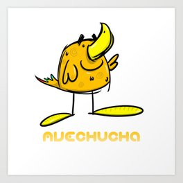 AVECHUCHA Art Print