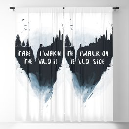 Walk on the wild side Blackout Curtain