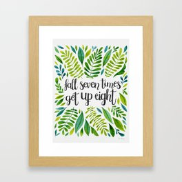 Fall Seven Get Up Eight — Green Framed Art Print