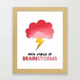 100% Chance of BRAINSTORMS Framed Art Print