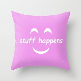 Stuff Happens - Pink Throw Pillow