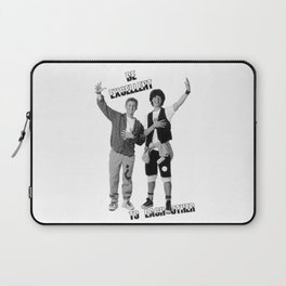 Bill and Ted's Excellent Adventure Laptop Sleeve