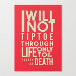 Canvas Quotes   Positive Quotes Canvas Prints Society6