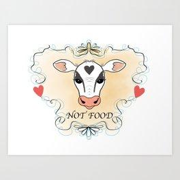 Cow Not Food Art Print