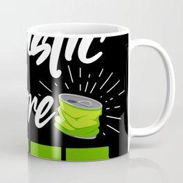 Less Plastic More Life Coffee Mug