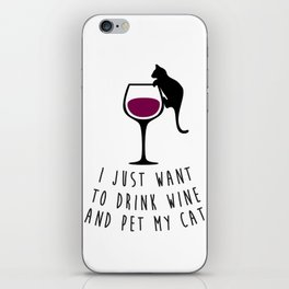 Drinking Wine and Feline Fine  |  Crazy Cat Lady iPhone Skin