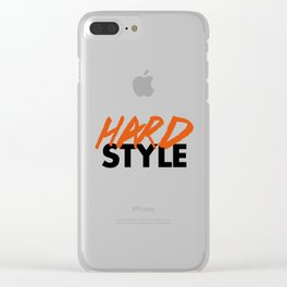 Dirty Hardstyle Rave Quote Clear iPhone Case