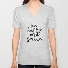 Be Happy and Smile black and white monochrome typography poster design home wall bedroom decor Unisex V-Neck