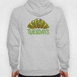 Taco Tuesdays Hoody
