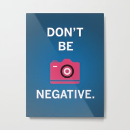 Not Negative - Pink Metal Print