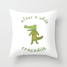 After a While, Crocodile: Cute Minimalist Croc Illustration with Lettering, Green on White Throw Pillow