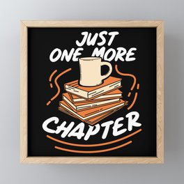 Book Reading - Just One More Chapter Framed Mini Art Print