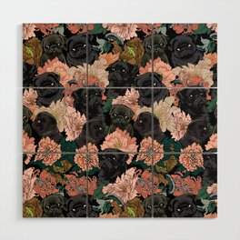 Because Black Pug Wood Wall Art