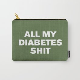 All My Diabetes Shit™ (Kale) Carry-All Pouch