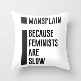 Mansplain Throw Pillow