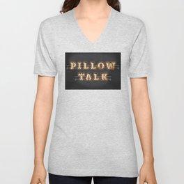 Pillow Talk Unisex V-Neck