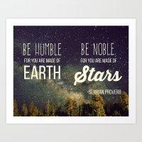 Be Humble Be Noble Art Print