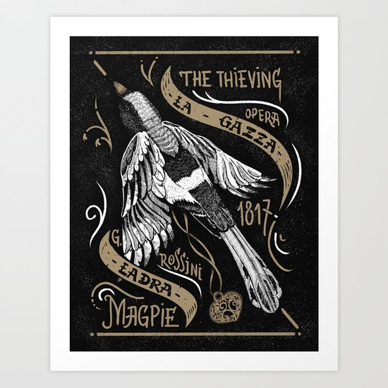 The Thieving Magpie Art Print