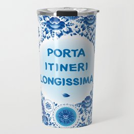 Porta itineri longissima The first step is the only difficulty Travel Mug