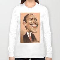 obama Long Sleeve T-shirts featuring Borack Obama by Lars-Erik Robinson