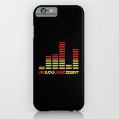 Life Sucks Music Quote Slim Case iPhone 6s