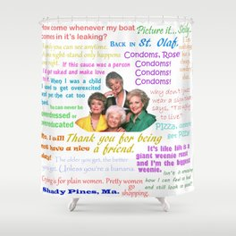 Golden Girl Quotes Shower Curtain