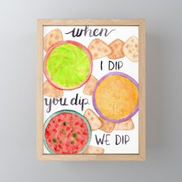 dip baby dip Framed Mini Art Print