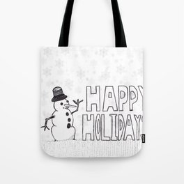 Snowman (Happy Holidays) Tote Bag