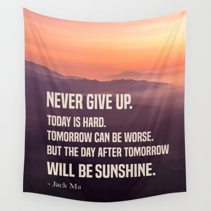 Never Give Up - Motivational Quotes Wall Tapestry