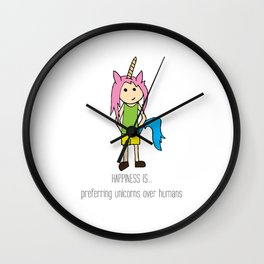 HAPPINESS IS... preferring unicorns over humans Wall Clock