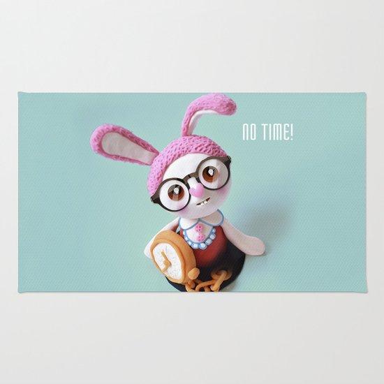 No time! Rug