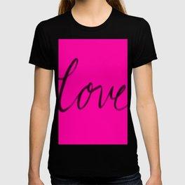 Love Script Hot Pink T-shirt