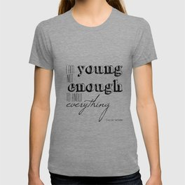 I an not young enough to know everything - Oscar Wilde quote T-shirt