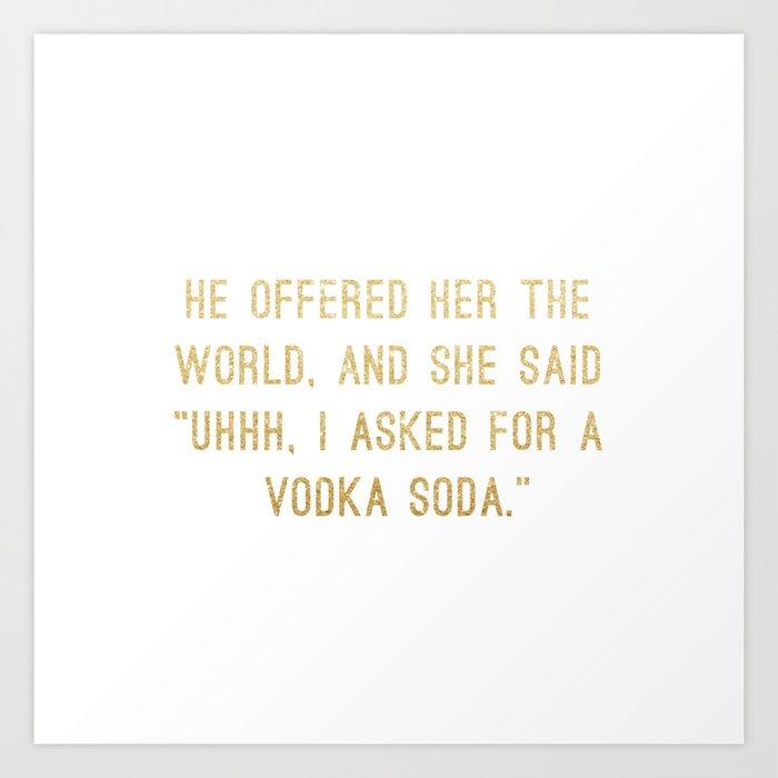 Vodka Soda Kunstdrucke