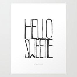 Hello Dear Sweetie  Art Print