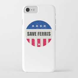Save Ferris, 80s Distressed Brooch T Shirt, Original Gift iPhone Case