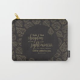 Seek First the Kingdom of God Carry-All Pouch