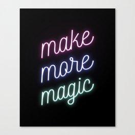 Make More Magic Canvas Print