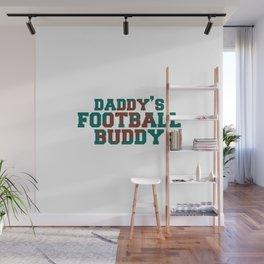 Daddy's Football Buddy Wall Mural