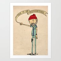 "general Art Prints featuring ""THIS IS AN ADVENTURE."" - Zissou by Derek Eads"