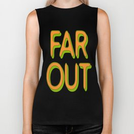 Far Out Font Biker Tank