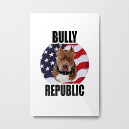 Bully Republic Logo Metal Print