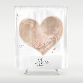 Mars in love Shower Curtain