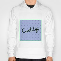 cunt Hoodies featuring Cunt Life Purple by Andy Aidekman