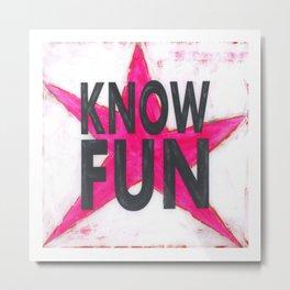 Know Fun - Pink Star Metal Print